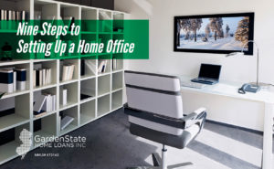 , Nine Steps to Setting Up a Home Office