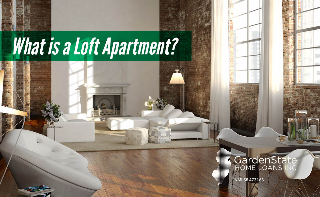 what is a loft apartment garden state home loans. Black Bedroom Furniture Sets. Home Design Ideas
