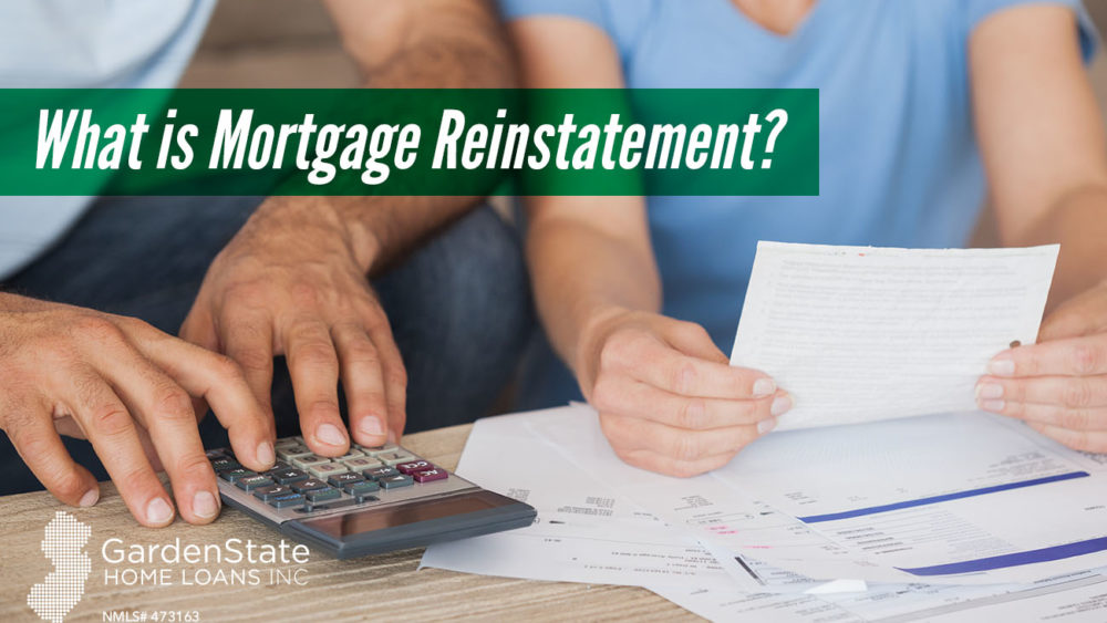 , What is Mortgage Reinstatement?