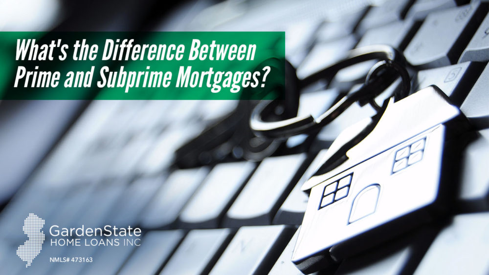 , What's the Difference Between Prime and Subprime Mortgages?