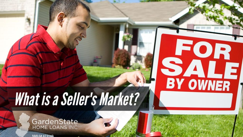 , What is a Seller's Market?