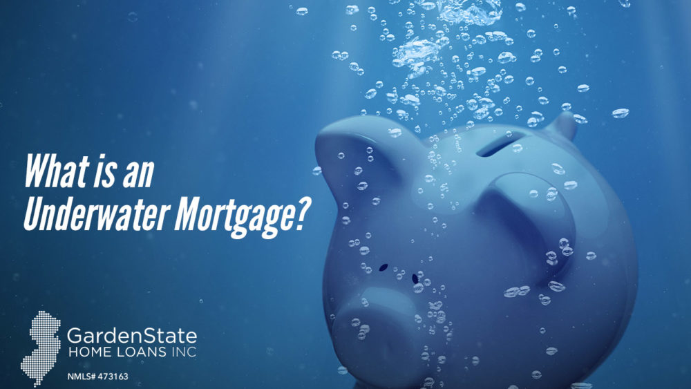 , What is an Underwater Mortgage?