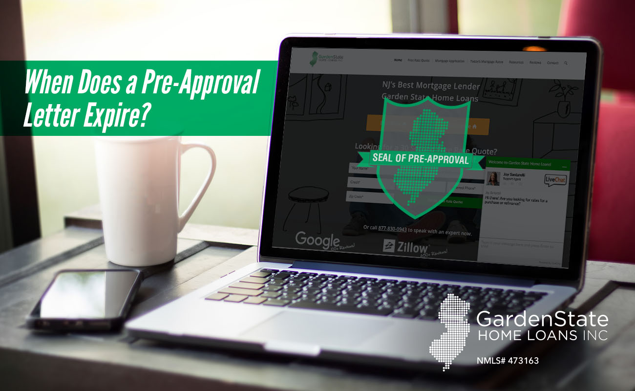 when does a pre approval letter expire garden state home loans - Garden State Home Loans