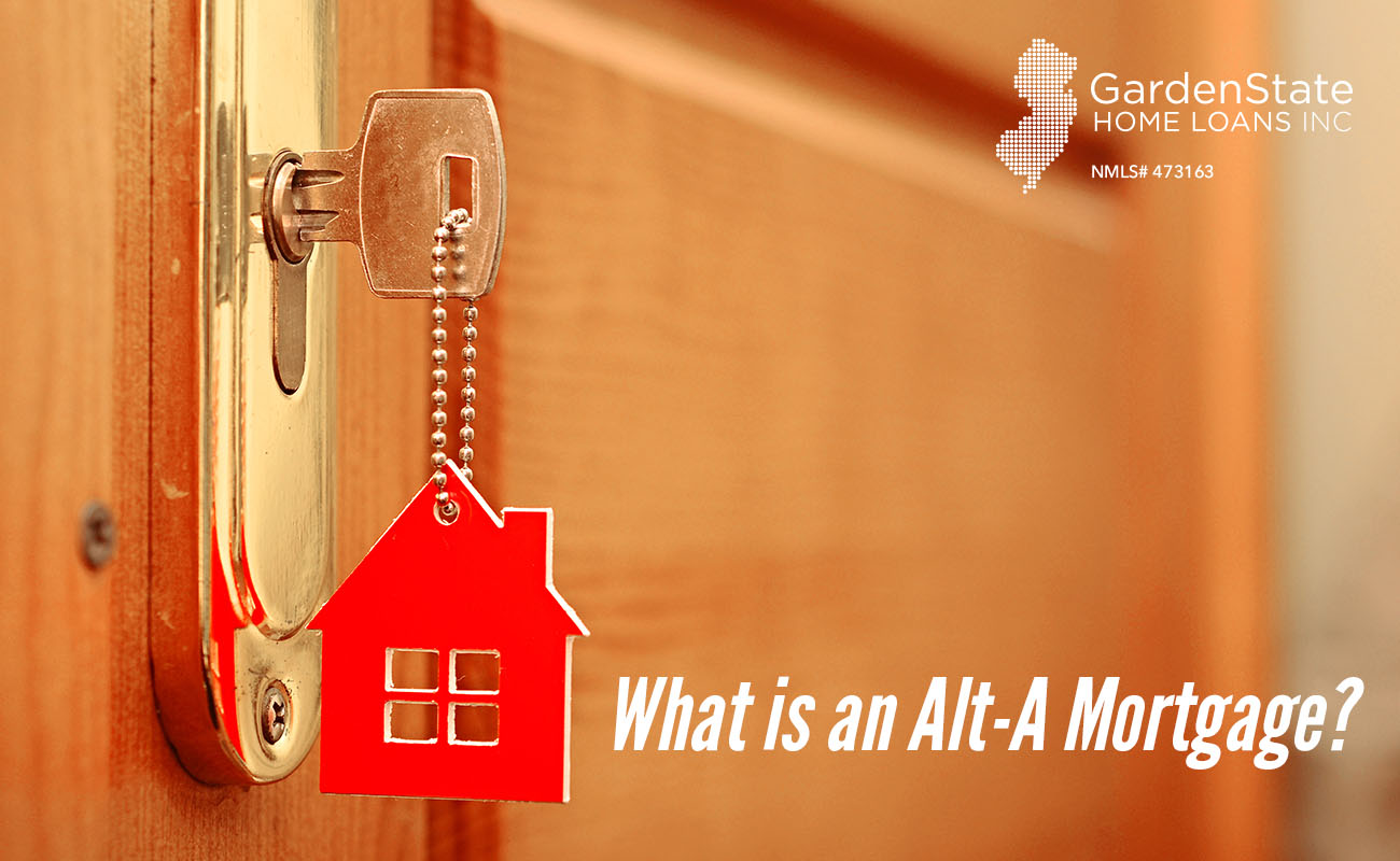 what is an alt a mortgage - Garden State Home Loans