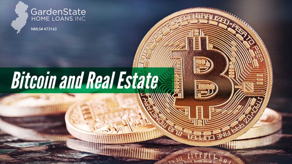 , Bitcoin and Real Estate