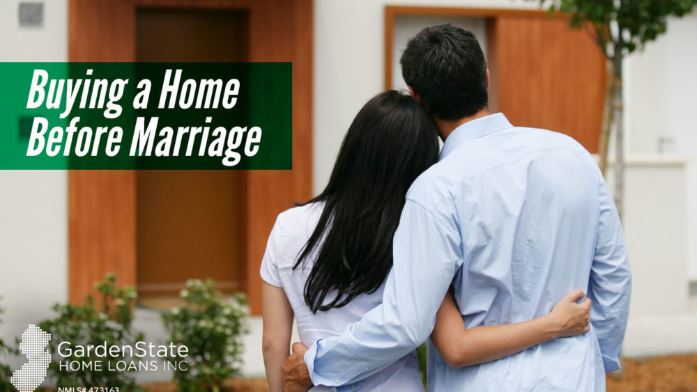 , Buying a Home Before Marriage