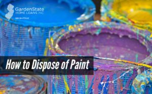 Disposing of paint archives garden state home loans for How to dispose of empty paint cans