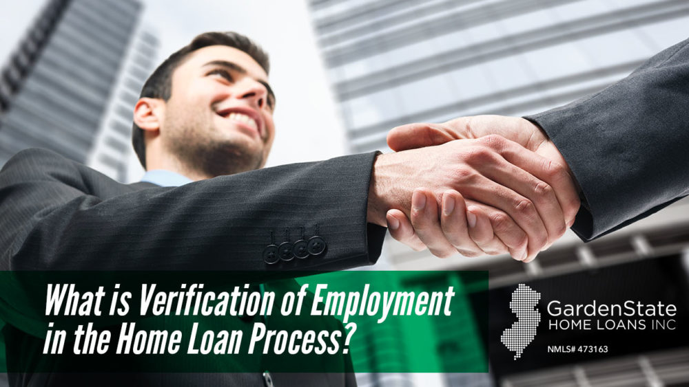 , What is Verification of Employment in the Home Loan Process?