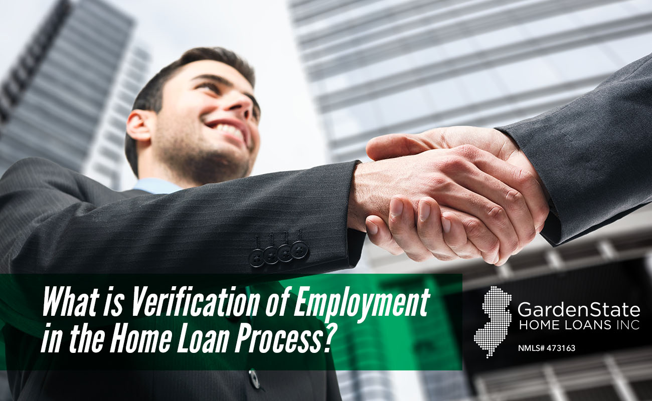 What Is Verification Of Employment In The Home Loan