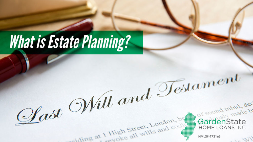 , What is Estate Planning?