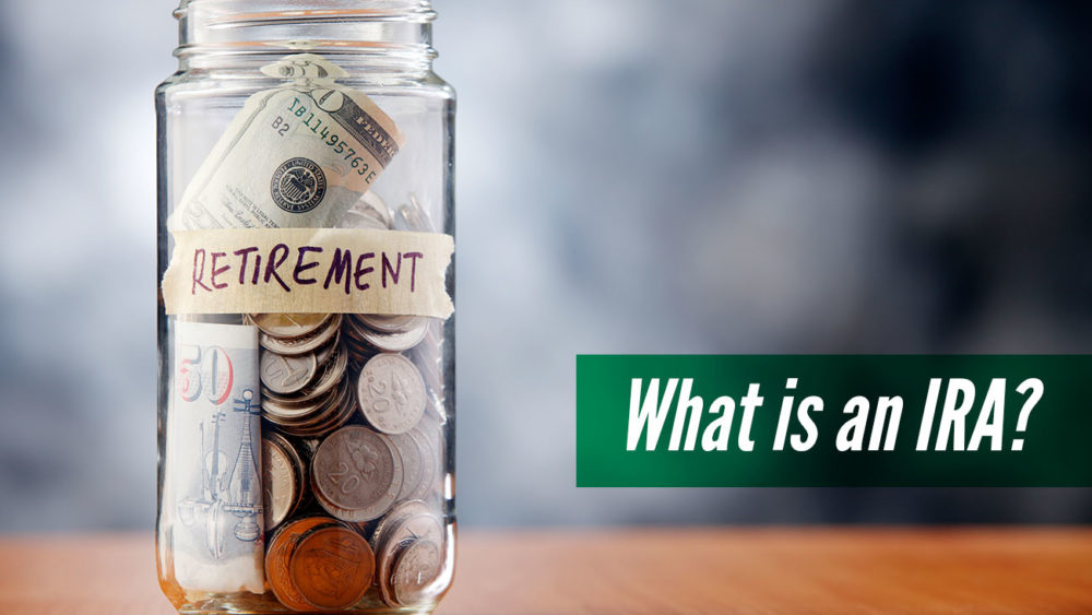 , What is an IRA?