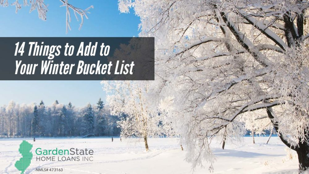 , 14 Things to Add to Your Winter Bucket List