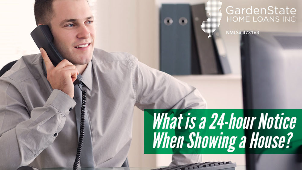 , What is a 24-hour Notice When Showing a House?