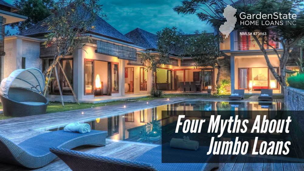, Four Myths about Jumbo Loans