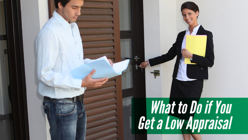 , What to Do If You Get a Low Appraisal