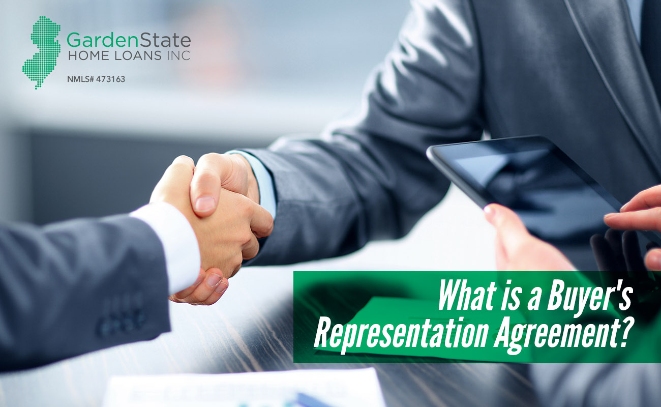 What Is A Buyers Representation Agreement Garden State Home Loans