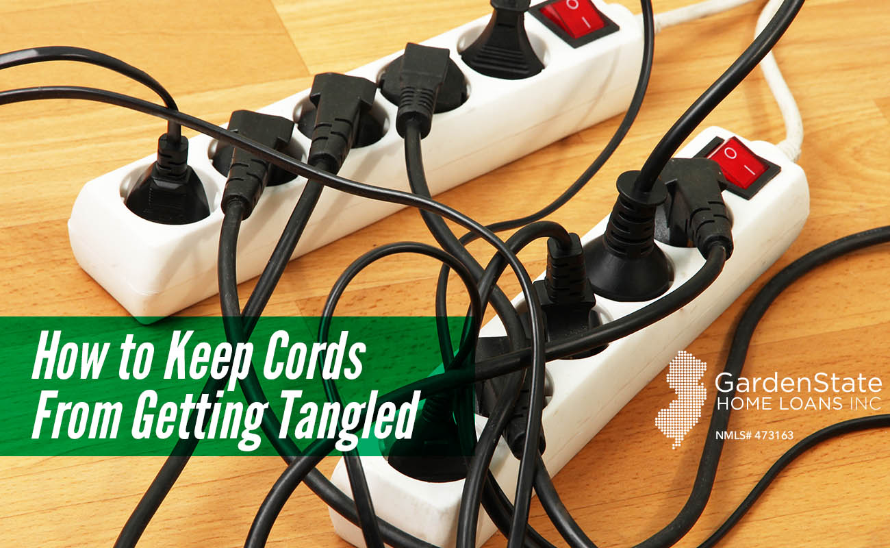 How to Keep Cords From Getting Tangled - Garden State Home Loans