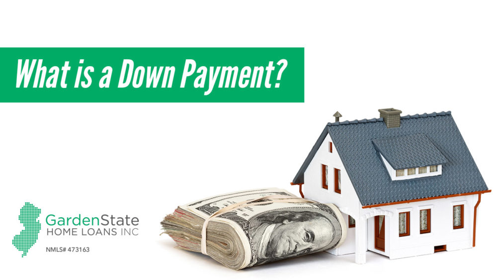 , What is a Down Payment?