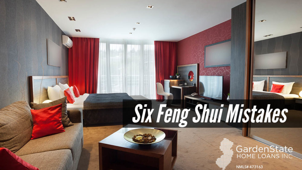 , Six Feng Shui Mistakes