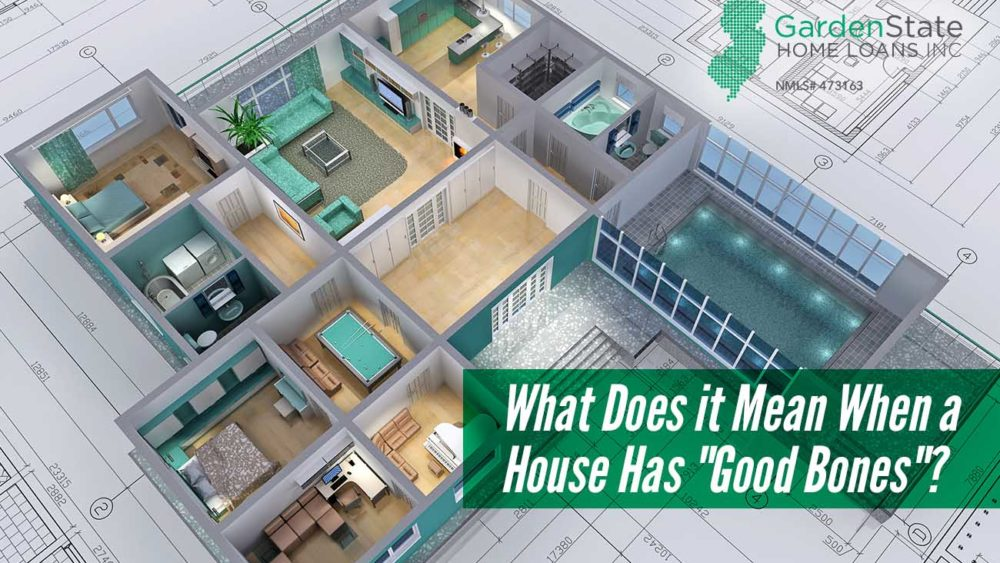""", What Does it Mean When a House Has """"Good Bones""""?"""