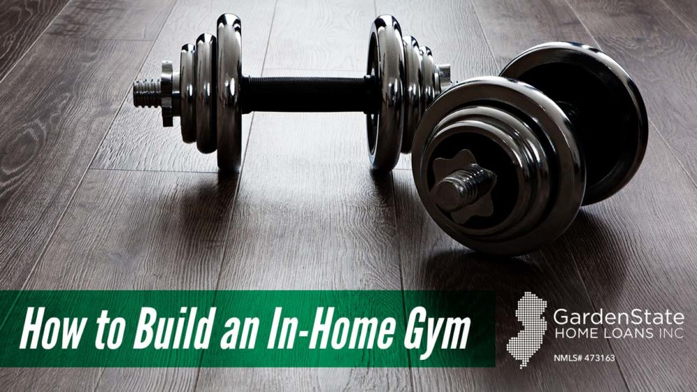 , How to Build an In-Home Gym