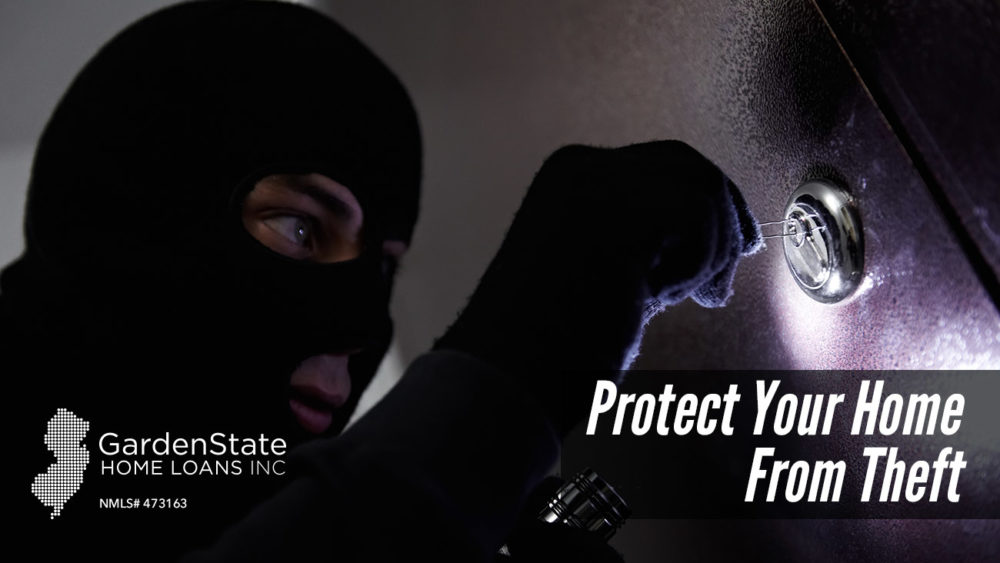 , Protect Your Home From Theft