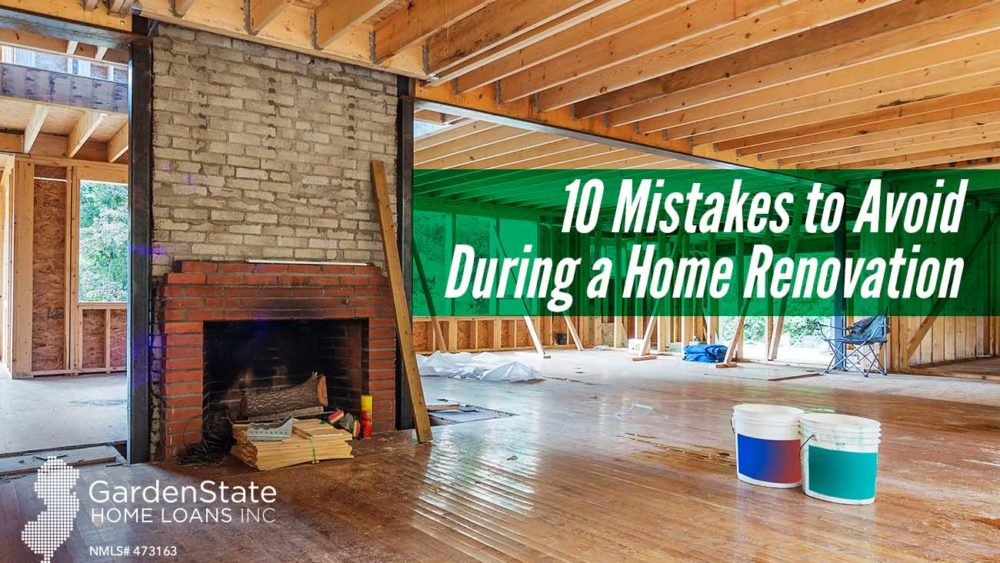 , 10 Mistakes to Avoid During a Home Renovation