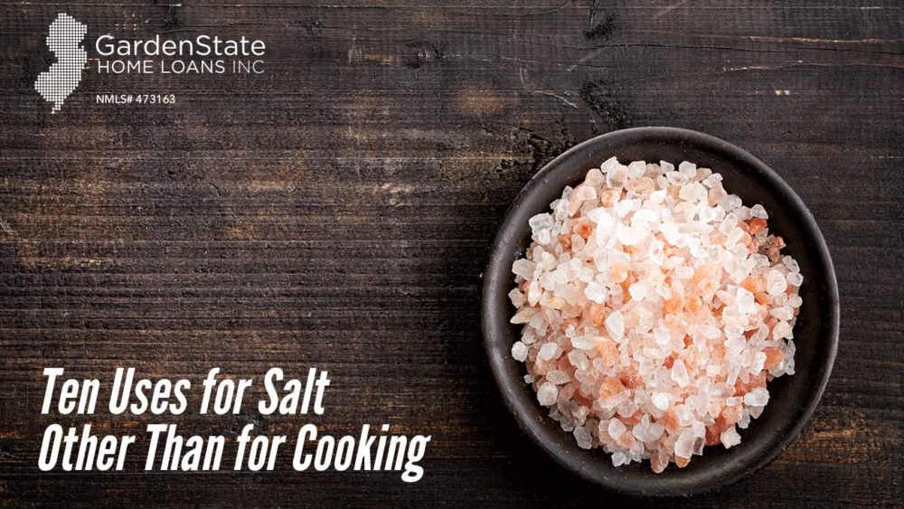 , Ten Uses for Salt Other Than for Cooking