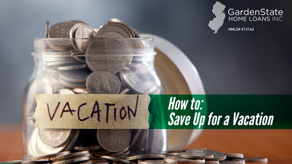 , How to: Save Up for a Vacation