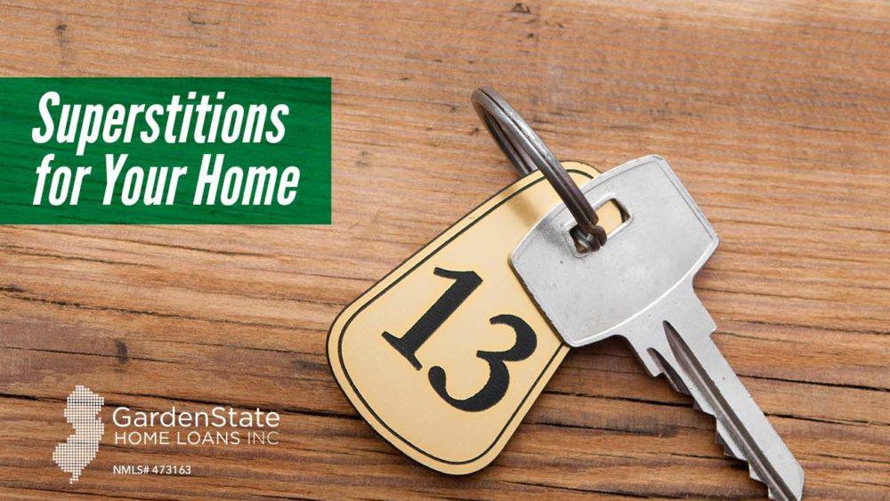 , Superstitions for Your Home