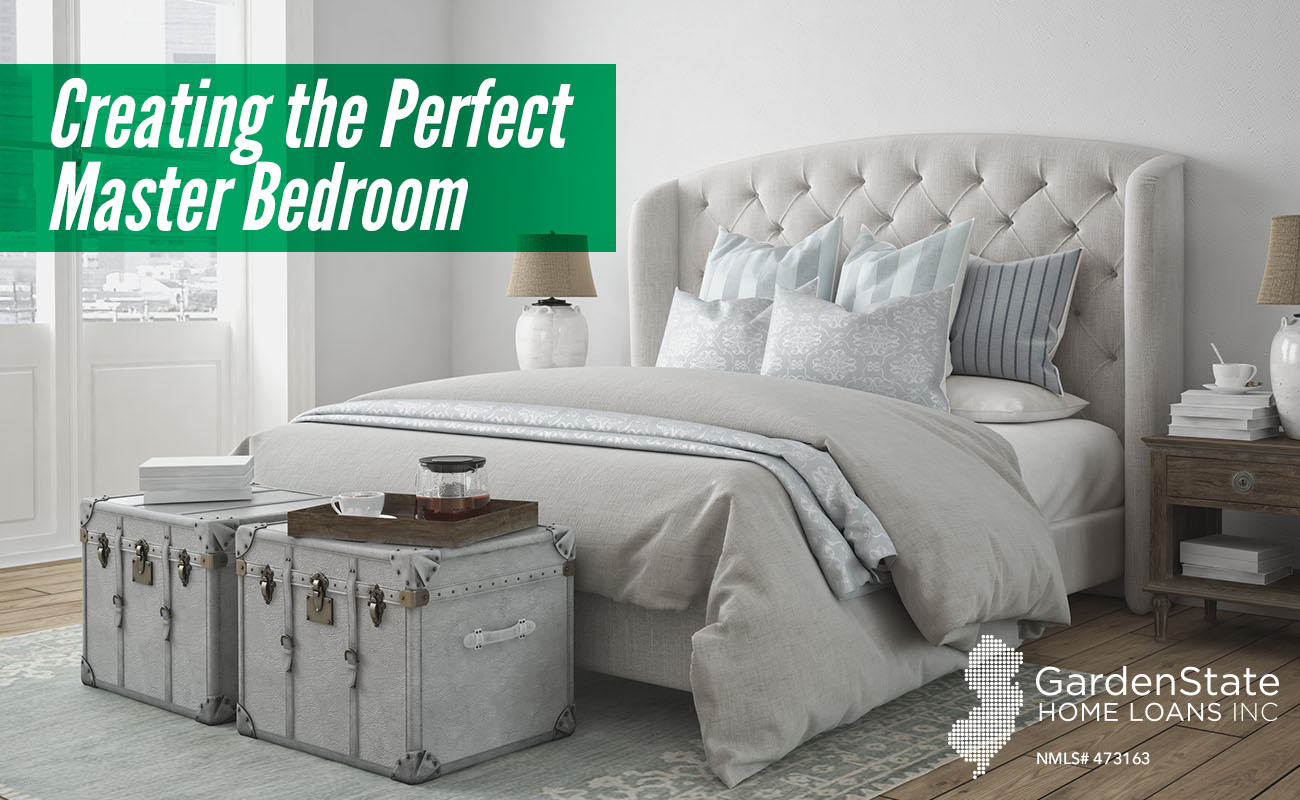 Home decor archives garden state home loans for The perfect master bedroom