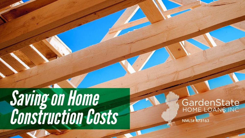 , Saving on Home Construction Costs