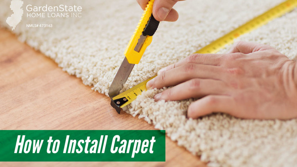 , How to Install Carpet