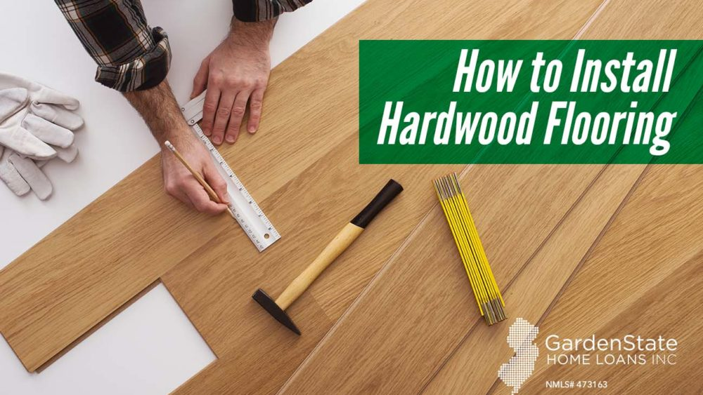 , How to Install Hardwood Flooring