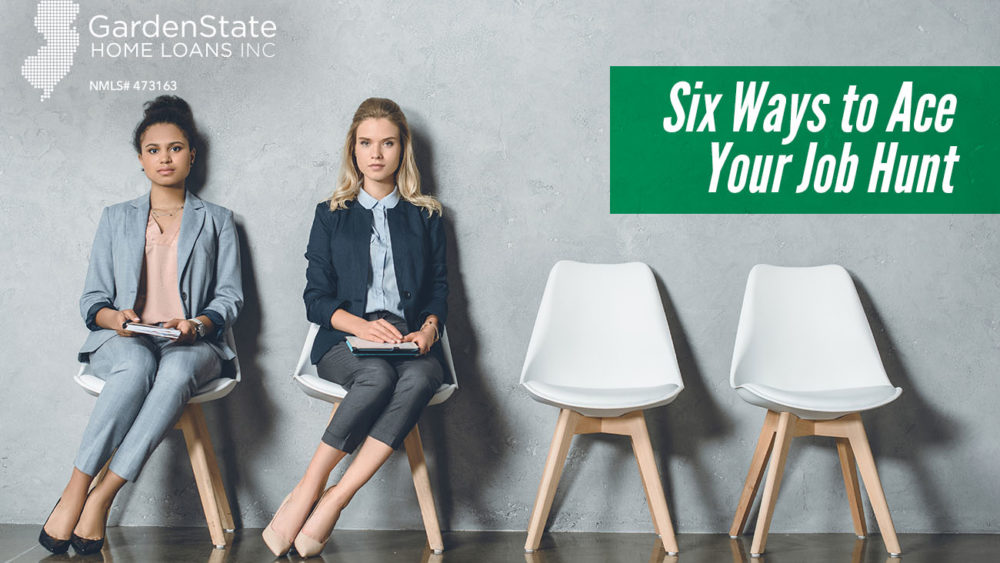 , Six Ways to Ace Your Job Hunt