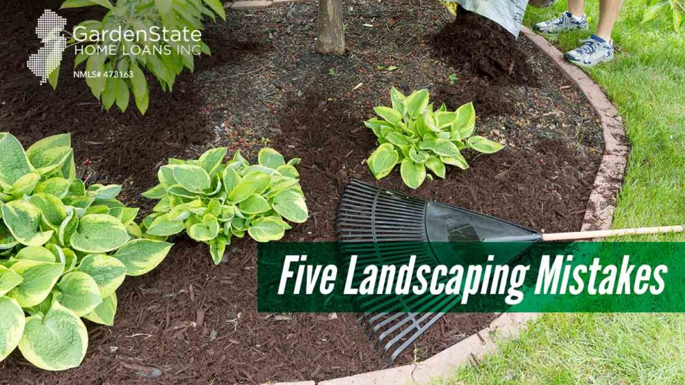, Five Landscaping Mistakes