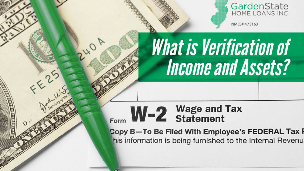 , What is Verification of Income and Assets?