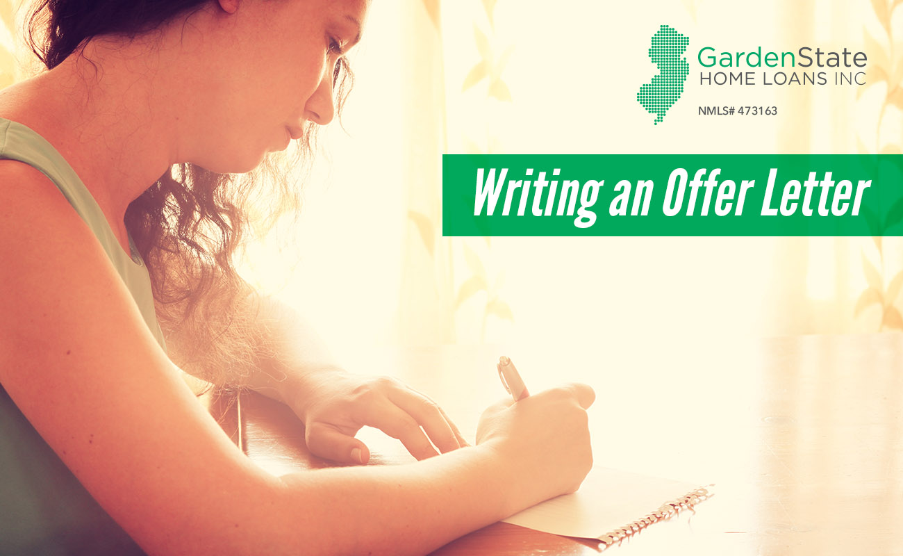 Writing An Offer Letter Garden State Home Loans