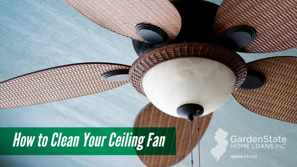 , How to Clean Your Ceiling Fan