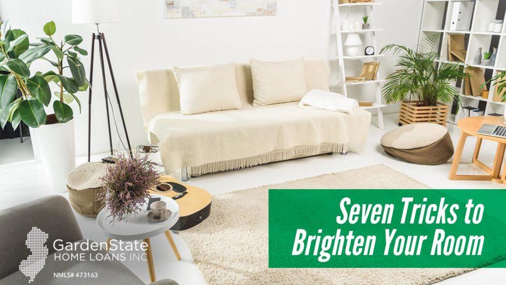 , Seven Tricks to Brighten Your Room