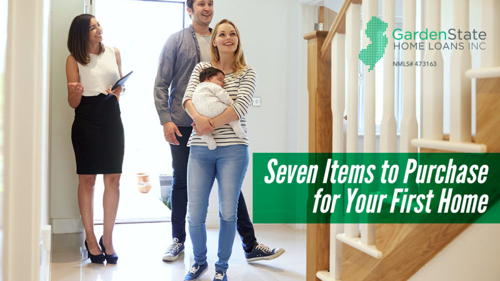 , Seven Items to Purchase for Your First Home