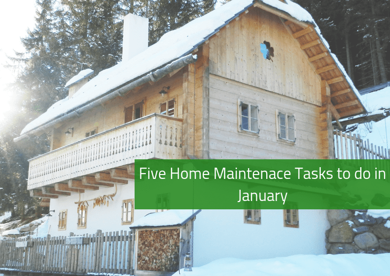 , Five Home Maintenance Tasks to do in January