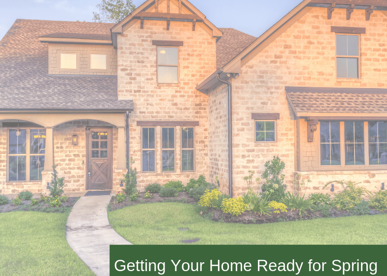 , Getting Your Home Ready for Spring