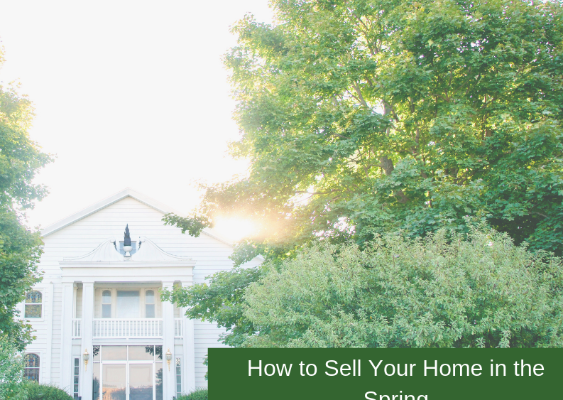 , How to Sell Your Home in the Spring