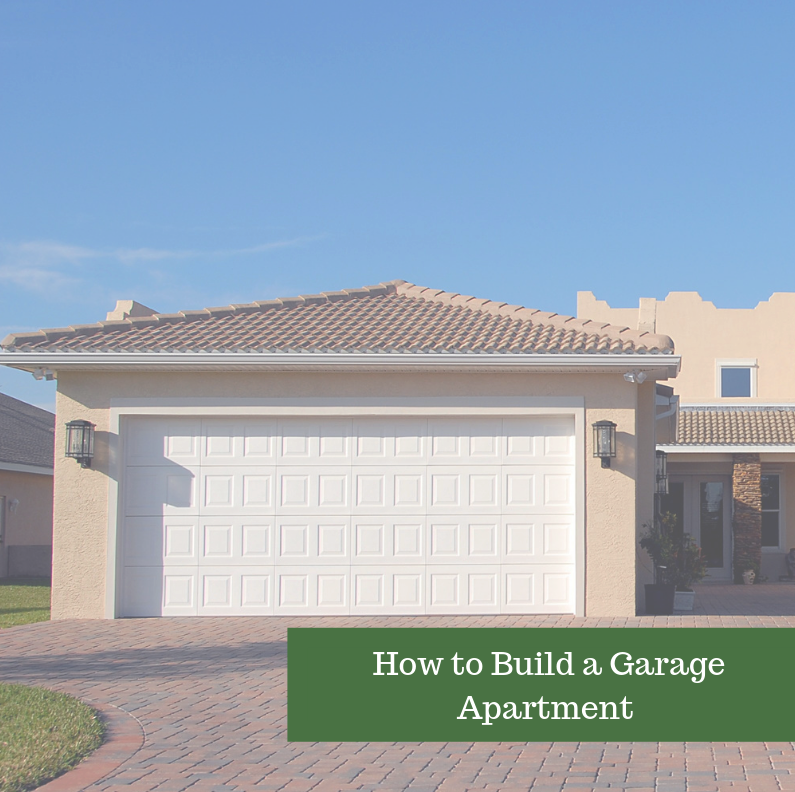 How to Build a Garage Apartment - Garden State Home Loans